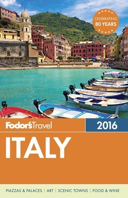 Fodor's Italy - Fodor's Travel Guides