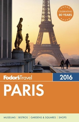 Fodor's Paris - Fodor's, and Fodor's Travel Guides