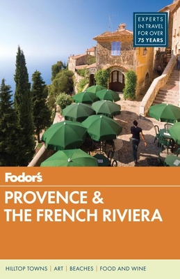 Fodor's Provence & the French Riviera - Guides, Fodor's Travel