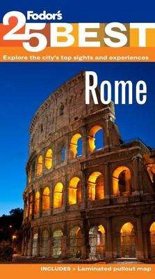 Fodor's Rome's 25 Best - Fodor's