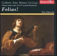 Folias! - Eligio Quinteiro; Reiko Ichise (viola da gamba); Taro Takeuchi (guitar)