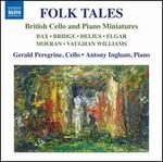 Folk Tales: British Cello and Piano Miniatures