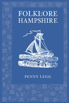 Folklore of Hampshire - Legg, Penny