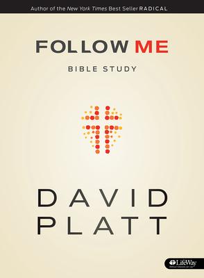 Follow Me Bible Study - Member Book - Platt, David