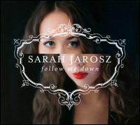 Follow Me Down - Sarah Jarosz