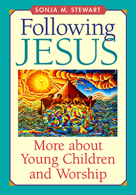 Following Jesus - Stewart, Sonja M
