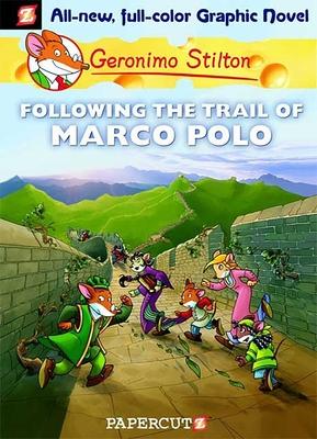 Following the Trail of Marco Polo - Stilton, Geronimo