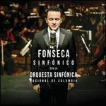 Fonseca Sinf?nico Con La Orquesta Sinf?nica Nacional De Colombia
