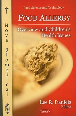 Food Allergy: Overview and Children's Health Issues - Daniels, Lee R