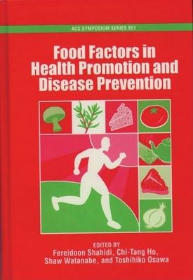 Food Factors in Health Promotion and Disease Prevention - Shahidi, Fereidoon (Editor)