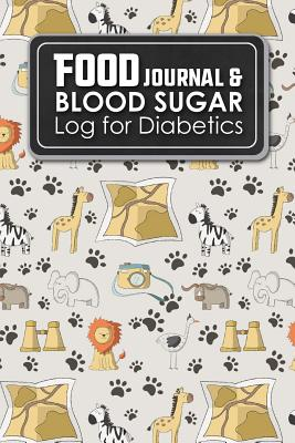 Food Journal & Blood Sugar Log for Diabetics: Blood Glucose Monitoring Diary, Diabetes Glucose Diary, Glucose Logbook, Cute Safari Wild Animals Cover - Publishing, Rogue Plus