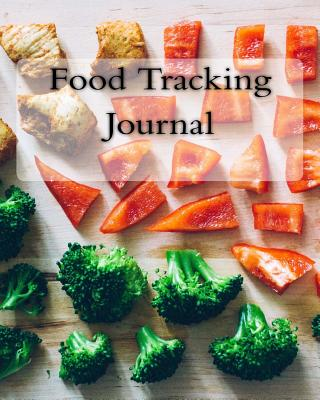 Food Tracking Journal - Books, Health & Fitness