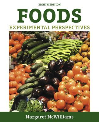 Foods: Experimental Perspectives - McWilliams, Margaret