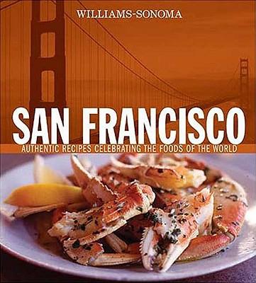 Foods of the World: San Francisco - Weldon