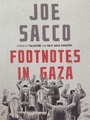Footnotes in Gaza - Sacco, Joe