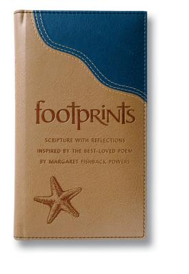 Footprints Deluxe: Scripture with Reflections Inspired by the Best-Loved Poem - Powers, Margaret Fishback