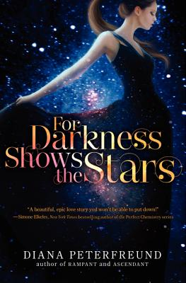 For Darkness Shows the Stars - Peterfreund, Diana