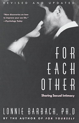 For Each Other - Barbach, Lonnie, Ph.D., and Bqrqch