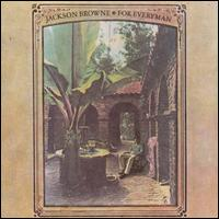 For Everyman - Jackson Browne