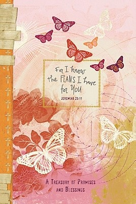For I Know the Plans I Have for You (Butterfly): Promises for Life - Jansen, Marilyn (Compiled by)