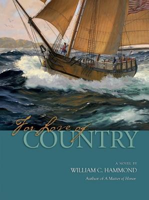 For Love of Country - Hammond, William C