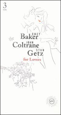 For Lovers - Chet Baker/John Coltrane/Stan Getz