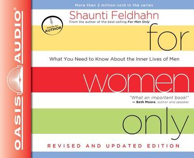 For Women Only: What You Need to Know about the Inner Lives of Men - Feldhahn, Shaunti (Narrator)