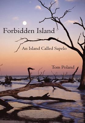 Forbidden Island: An Island Called Sapelo - Poland, Tom