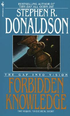Forbidden Knowledge: The Gap Into Vision - Donaldson, Stephen R