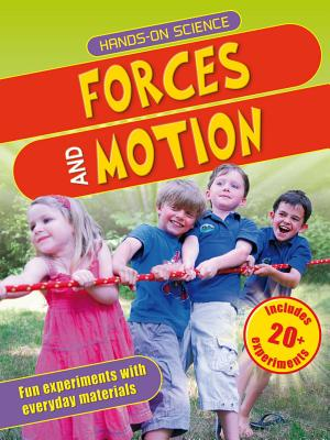 Forces and Motion - Challoner, Jack, and Hewson, Maggie