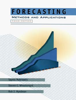 Forecasting: Methods and Applications - Makridakis, Spyros, and Hyndman, Rob J, and Wheelwright, Steven C, Professor (Editor)