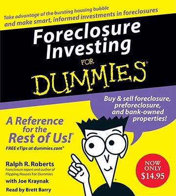 Foreclosure Investing for Dummies - Roberts, Ralph R, and Barry, Brett (Read by), and Kraynak, Joe