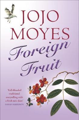 Foreign Fruit - Moyes, Jojo
