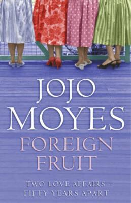 Foreign Fruit - Moyes, Jojo