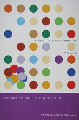 Foreign Relations in Federal Countries - Michelmann, Hans