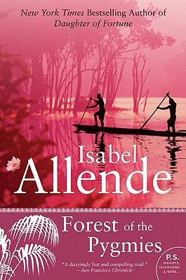 Forest of the Pygmies - Allende, Isabel