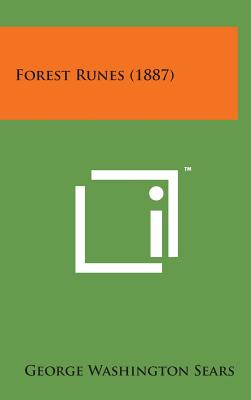 Forest Runes (1887) - Sears, George Washington