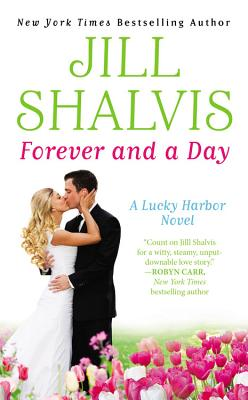 Forever and a Day - Shalvis, Jill