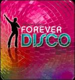 Forever Disco [Sonoma]