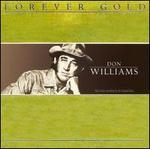 Forever Gold: Don Williams