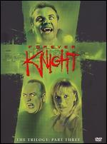 Forever Knight Trilogy: Part 3 [5 Discs]