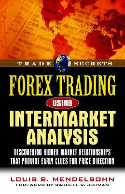 Forex Trading Using Intermarket Analysis - Mendelsohn, Louis B
