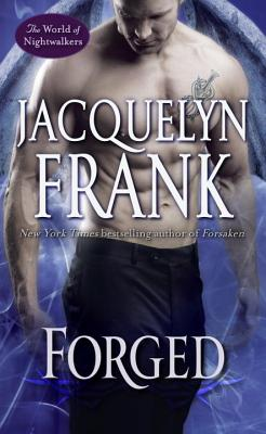 Forged: The World of Nightwalkers - Frank, Jacquelyn