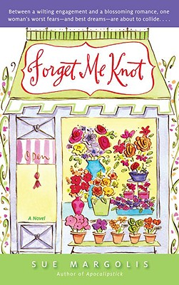 Forget Me Knot - Margolis, Sue