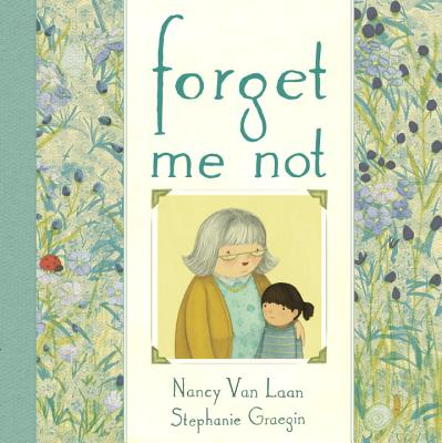 Forget Me Not - Van Laan, Nancy
