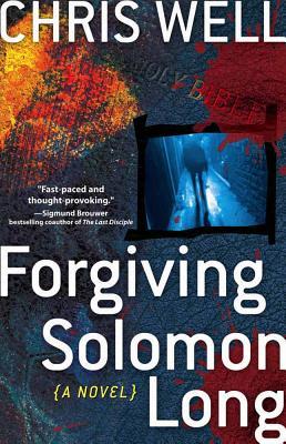 Forgiving Solomon Long - Well, Chris