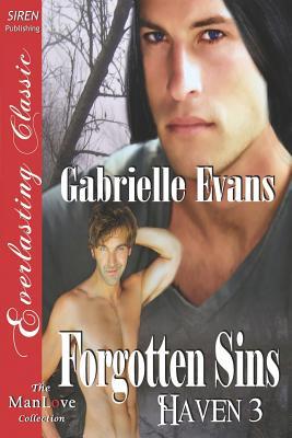 Forgotten Sins [Haven 3] (Siren Publishing Everlasting Classic Manlove) - Evans, Gabrielle