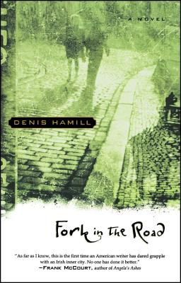 Fork in the Road - Hamill, Denis