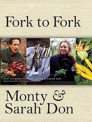Fork to Fork - Don, Sarah, and Don, Monty