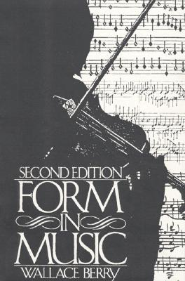 Form in Music - Berry, W